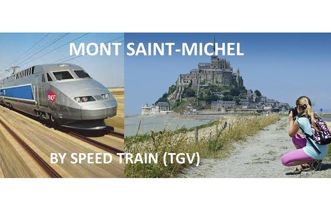 The legendary Mont-Saint-Michel including Cancale and St-Malo - Day trip from Paris by TGV (speed train)