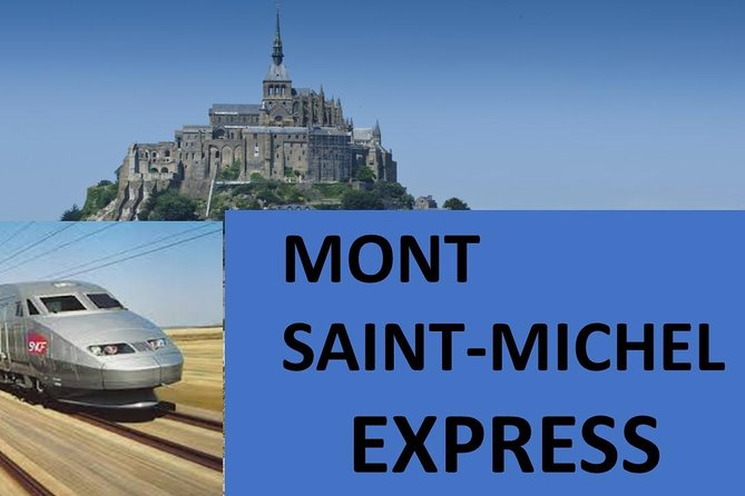 Mont Saint-Michel EXPRESS (day-trip from Paris by High Speed Train)
