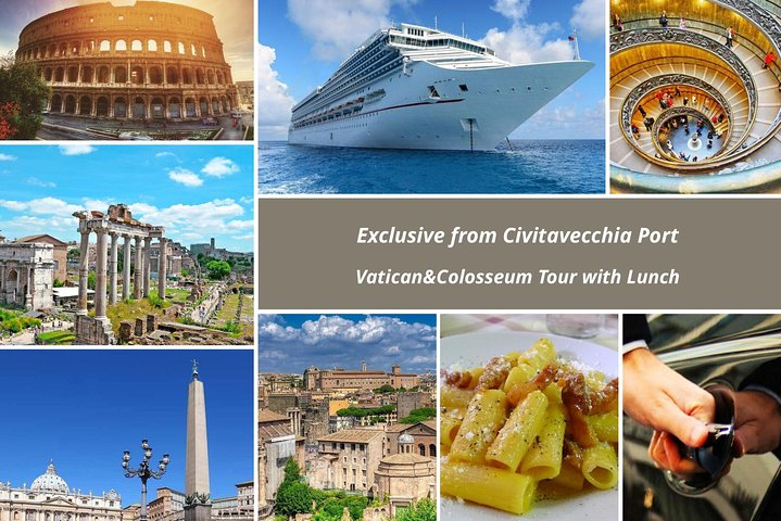 Exclusive from Civitavecchia Port Private Tour of Vatican & Colosseum with Lunch