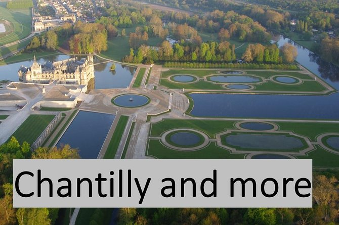 Chantilly Castle & Compiegne Palace (lunch in the medieval city of Senlis ) - 1 day-trip from your hotel in Paris